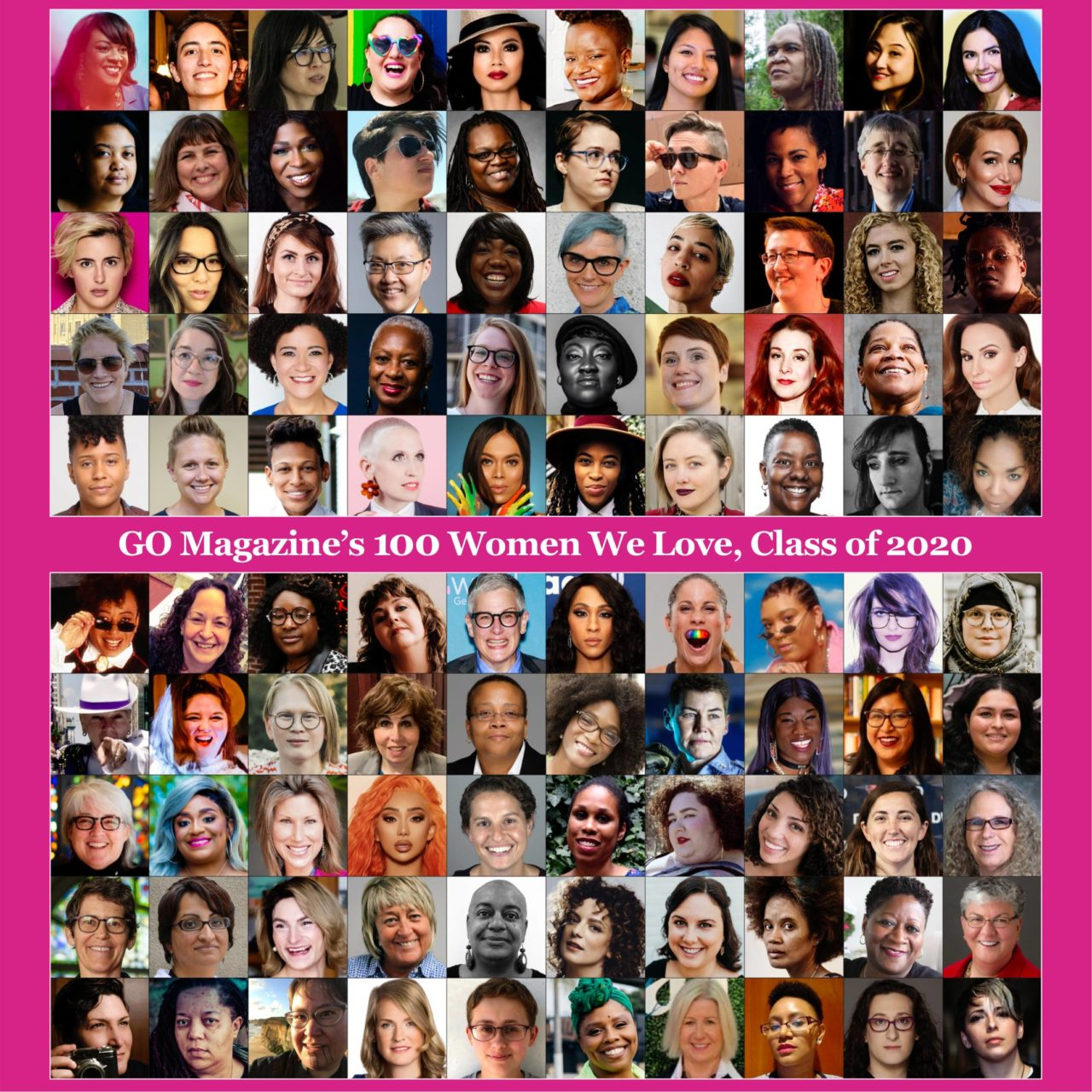 "NAMED ""100 WOMEN WE LOVE, 2020""—GO MAGAZINE"